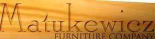 Matukewicz Furniture Company